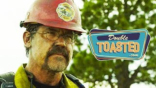 ONLY THE BRAVE MOVIE REVIEW – Double Toasted