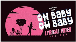oh baby album s๐ng musical video   English musical video song