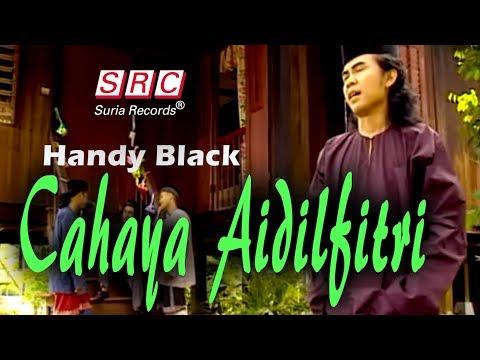 Handy Black - Cahaya Aidilfitri (Official Music Video - HD)