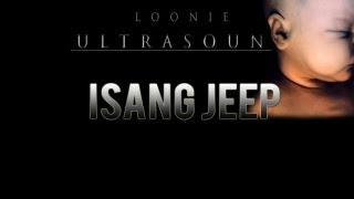 Repeat youtube video Loonie- Isang Jeep (feat.Hiphop22)