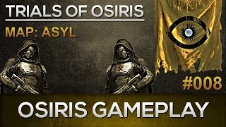 Destiny Osiris Gameplay #008 / Asyl