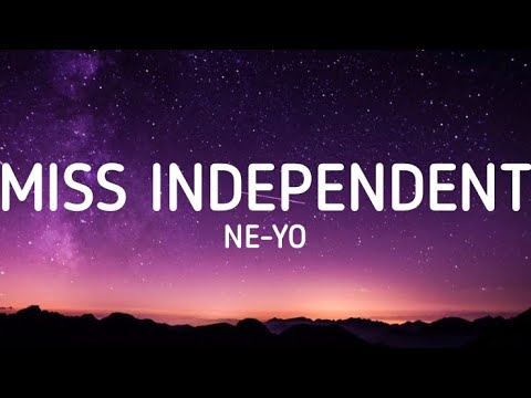 Ne-Yo - Miss Independent (Lyrics)