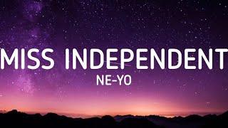 Download Ne-Yo - Miss Independent (Lyrics)