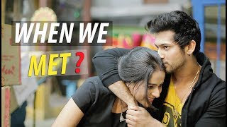 When we met?   Prachi Tehlan & Namish Taneja   Ikyawann