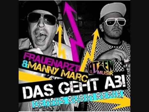 Frauenarzt feat. Manny Marc - Das Geht Ab (Dennis Rubin Remix) mp3
