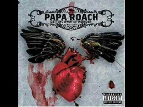 Harder than a coffin nail by Papa Roach mp3