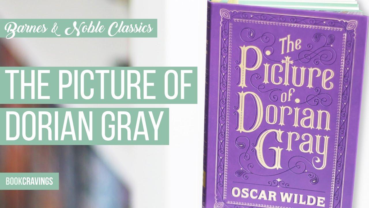 The Picture Of Dorian Gray Barnes Noble Classics Bookcravings