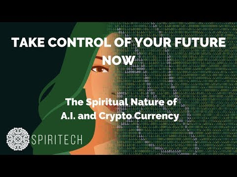 The Spiritual Nature of  A.I. and Crypto Currency - URGENT | MUST WATCH