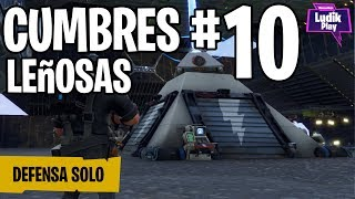 DEFENSE CUMBRES 10 IN SOLITARY (LAST MINUTE OF INFARCTION!) FORTNITE SAVE THE WORLD GAMEPLAY