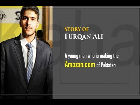 Meet the man who is creating the Amazon.com of Pakistan l A Talk with Furqan Ali