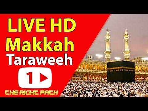 #Ramadan 2018 Makkah Taraweeh 1st #Ramadan18 - Live from #Makkah