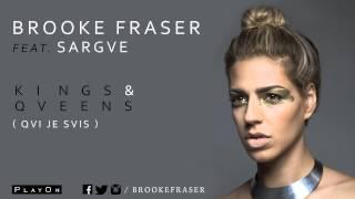 Brooke Fraser feat. Sargue - Kings & Queens (Qui Je Suis)  (Audio Officiel)