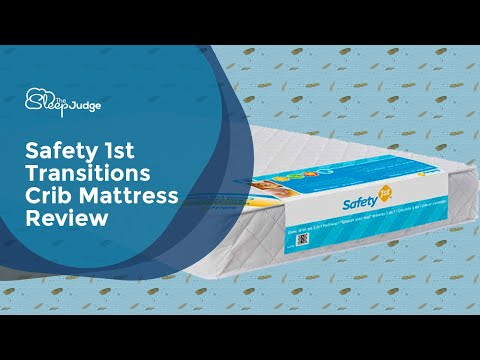 Safety 1st Transitions Crib Mattress Review