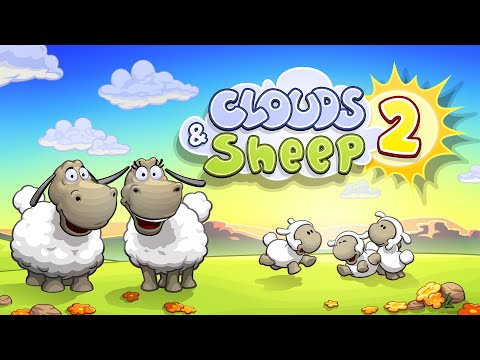 Clouds & Sheep 2 - Official Trailer // iOS & Android