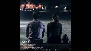 Kapit From Alone Together By Armi Millare Of Up Dharma Down Lyrics Click To See Stats