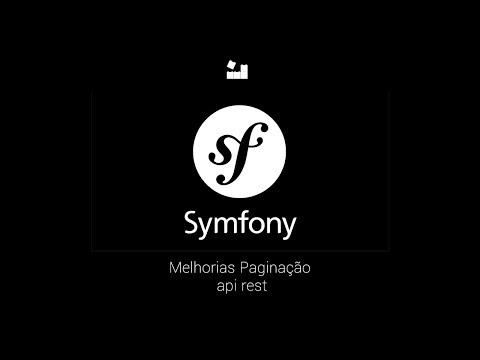 Vídeo no Youtube: 57 - Melhorias Paginação | Symfony 4 API REST #symfony #php