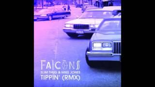 Slim Thug & Mike Jones - Tippin