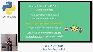 Transfer Learning in Natural Language Processing (NLP) - PyCon SG 2019