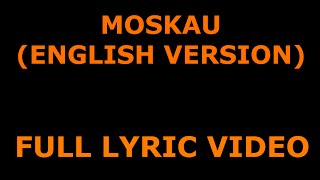 "Dschinghis Khan - ""Moskau"" (English Version) With Lyrics"
