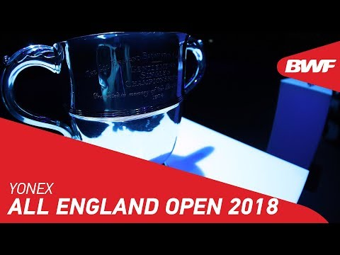 YONEX All England Open 2018 | Promo | BWF 2018