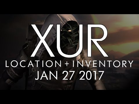 Destiny - Xur Location & Inventory for 1-27-17 / January 27, 2017 - Rise of Iron!