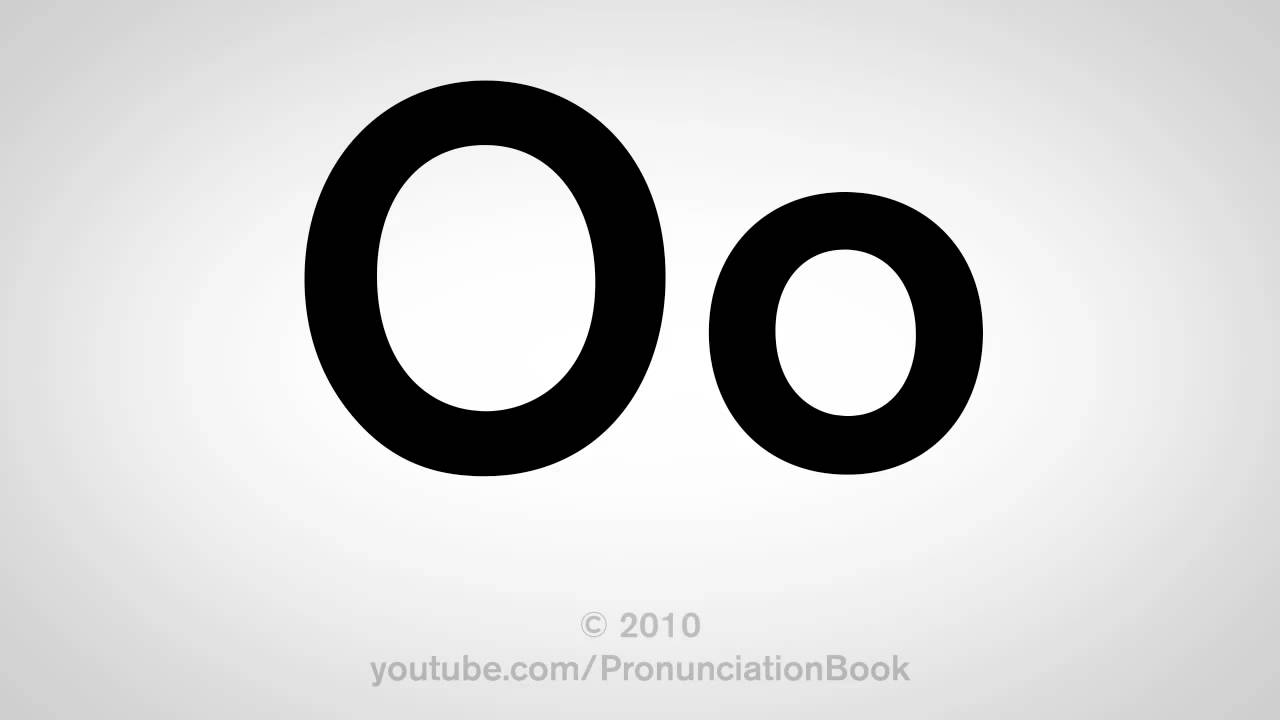 basic english how to pronounce the letter o