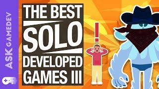 Inspiring Single Developer Games! Pt. III [2019]