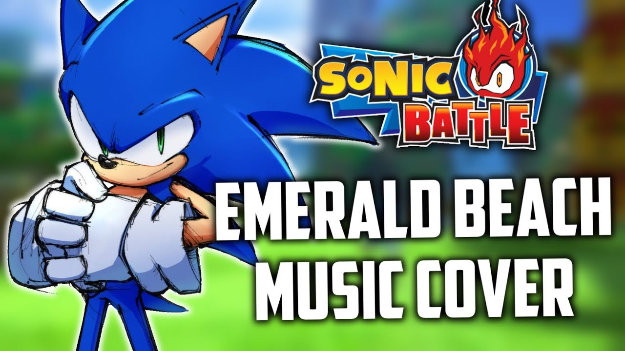 Sonic Battle Music Cover Emerald Beach Youtube