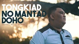Darrel Reitz Clare Tongkiad Noh Mantad Doho.mp3