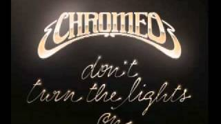 Chromeo - Don
