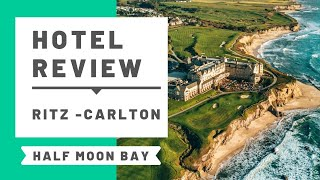 Hotel Review: The Ritz-Carlton, Half Moon Bay