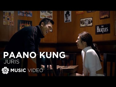 Paano Kung - Juris (Music Video)