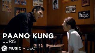 Paano Kung - Juris