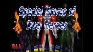 Dual Heroes Special Moves