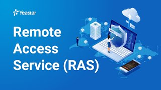 Remote Access Service (RAS) on Yeastar P-Series PBX System | Introduction 2021