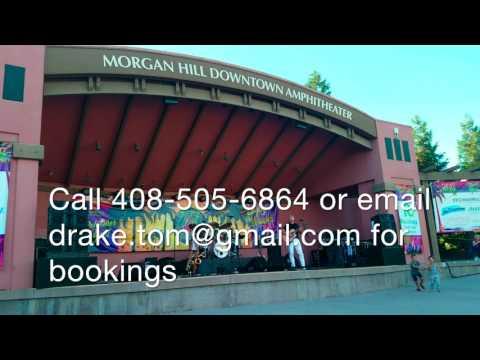 Tom Drake Morgan Hill July 2017 Friday Music 1080p Hi
