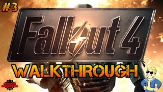 Fallout 4 Walkthrough - Episode 3: Diamond City!