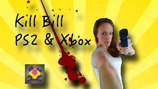 Games We Never Knew: Kill Bill PS2 & Xbox W/ Gameplay