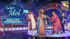 Act  Judges  Praises  Indian Idol Road Trip