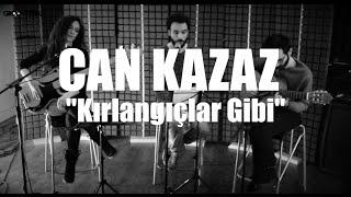 Can Kazaz - Kırlangıçlar Gibi // Groovypedia Studio Sessions