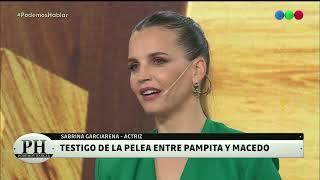 Sabrina Garciarena testigo de la pelea entre Pampita y Macedo- Podemos Hablar 2021