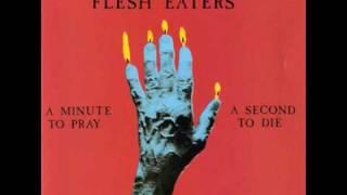 The Flesh Eaters - Divine Horseman