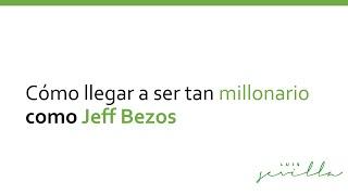4 Lecciones De Jeff Bezos Para Emprendedores