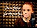 Justin Bieber - Let Me Love You - Cover by Daria Stefan 12yo
