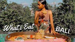 What I Eat in a Day (in Bali) | Healthy / How I keep a flat stomach