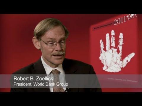 Robert Zoellick - World Development Report 2011 - Conflict, Security, and Development