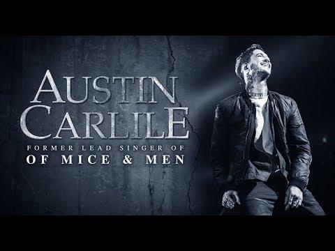 "Austin Carlile Story - Former Lead Singer from ""Of Mice & Men"""