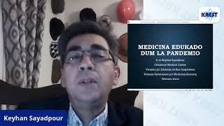 Medicina edukado dum la pandemio – Keyhan Sayadpour | KAEST 2020