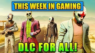 DLC For All! - This Week In Gaming | FPS News