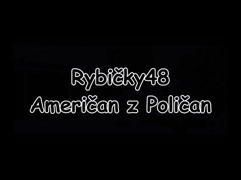 Rybičky48 - Američan z Poličan | TEXT | Pavel Kozler